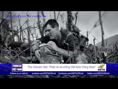 PHÓNG SỰ VIỆT NAM: The Vietnam War: Thiên tả và chống Việt Nam Cộng Hòa?