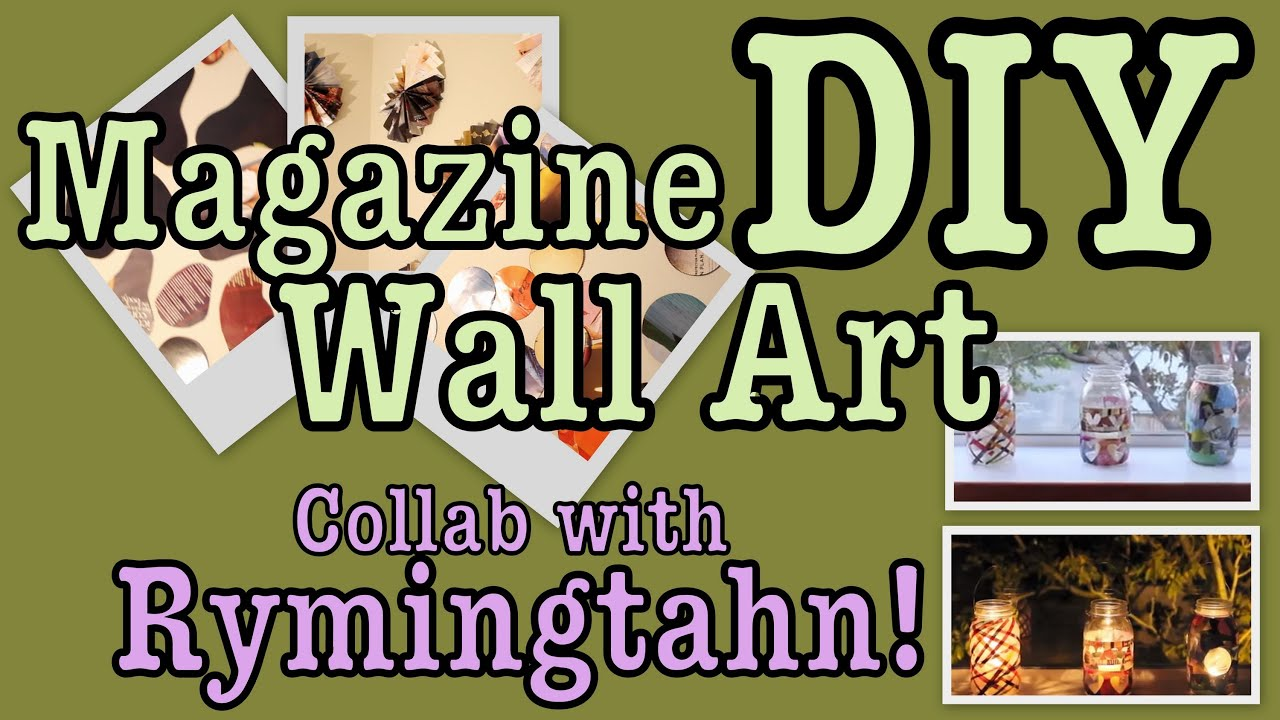 House Decorating Magazines diy: easy magazine wall art decor! | collab with rymingtahn! - youtube