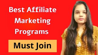 Best Affiliate Marketing Programs for Beginners || Affiliate Programs to Make Passive Income in 2020