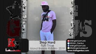 Step Hard - Fun Time - Island Breeze Riddim (Official Audio 2019)