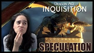 Dragon Age Inquisition Speculation: The Villain & More