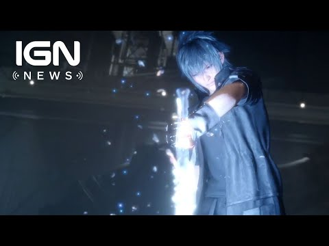 PAX East 2018: Final Fantasy XV: 4 New Story DLC Episodes Coming in 2019 - IGN News