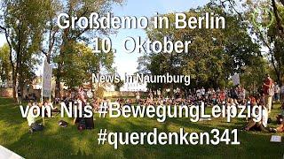 Schweigemarsch am 10. Oktober in Berlin - Nils berichtet in Naumburg