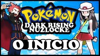 POKEMON DARK RISING NUZLOCKE GUIA COMPLETO DETONADO PARTE 1 - O INICIO DO PESADELO