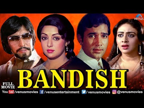 Bandish Full Movie | Rajesh Khanna | Hema Malini | Danny Denzongpa | Classical Hindi Movies