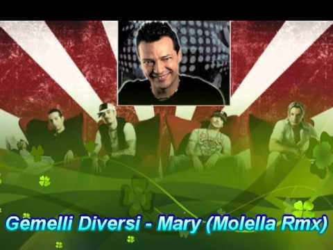 Gemelli diversi mary molella rmx youtube for Gemelli diversi mery