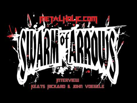 Interview with Keats Rickard and John Voegele of Swarm of Arrows, November 25, 2012