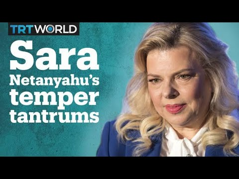 Recordings reveal Sara Netanyahu's temper