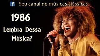 1986 - Quem lembra dessa música?