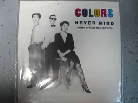Colors - Nevermind (1985) (Audio)