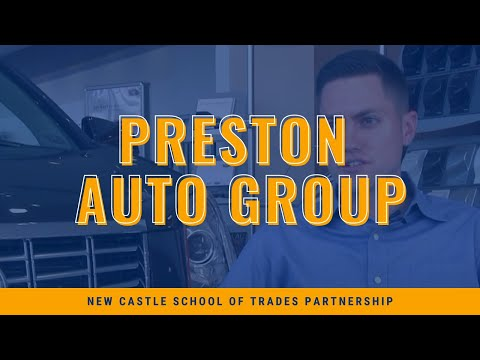 New Castle School of Trades Partnership with Preston Auto Group
