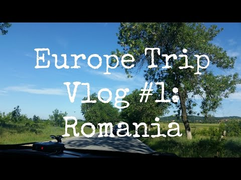 Europe Trip Vlog #1: Romania