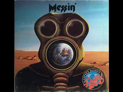 MANFRED MANN'S EARTH BAND - Messin' (Full Album)