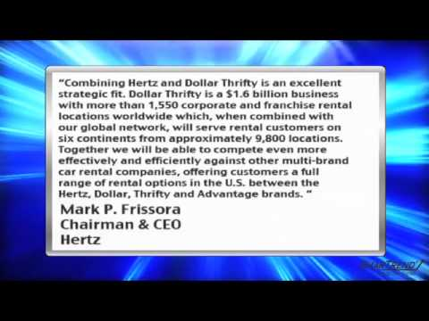 News Update: Hertz Global Acquires Dollar Thrifty For $1.2 Billion Cash and Stock