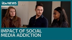 Social media addiction - the 'damaging, negative impact'   ITV News