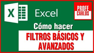 Filtros basicos y avanzados en Excel 2010