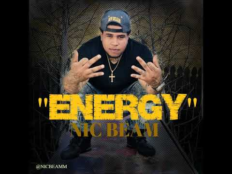 "NIC BEAM - ENERGY (""HOT NEW SINGLE!!!"")"
