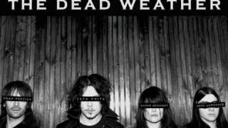 the dead weather hang you from the heavens