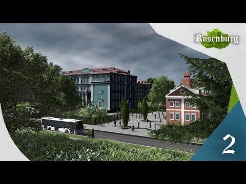 Cities Skylines: Rosenburg - EP 02 - University Of Rosenburg