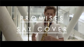 Calvin Harris, Sam Smith - Promises [Zygi Sax Cover]