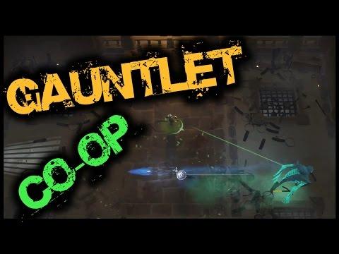 Gauntlet - DON'T SHOOT FOOD - Co-Op w/ Chu, Part 1