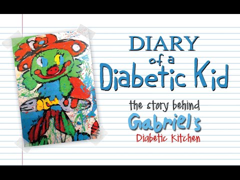 """Diary of A Diabetic Kid""  - The story behind ""Gabriel's Diabetic Kitchen"""