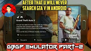 GTA 5 IN ANDROID || GBGP V 2.5 || WITHOUT SKIP AGE VERIFICATION || WITH HAND GAMEPLAY || 10000% WORK