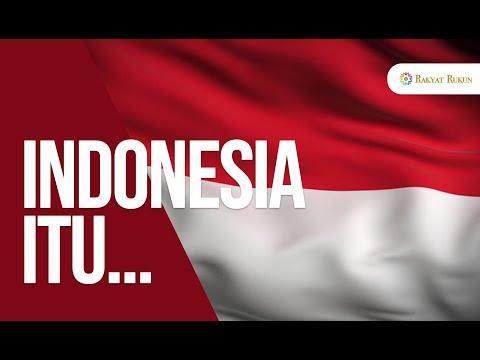 INDONESIA ITU... | Rakyat Rukun