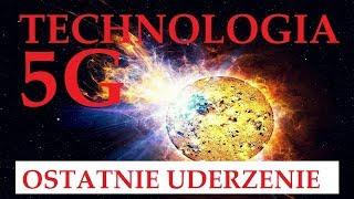 """""""OSTATNIE UDERZENIE"""" - TECHNOLOGIA 5G - Zbigniew Gelzok, Maria Koźmińska© VTV"""