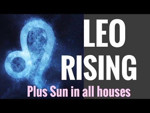 LEO RISING/ASCENDANT IN DEPTH - PLUS SUN RULING PLANET IN ALL HOUSES
