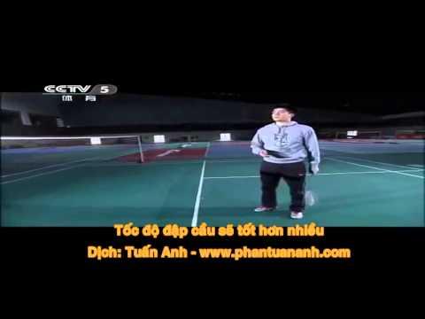 Viet sub Fu Hai Feng Đập cầu   kỹ thuật cầu lông cơ bản