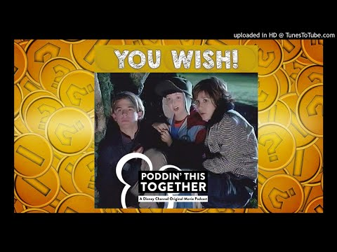 PODDIN' THIS TOGETHER | Ep. 41 - You Wish!