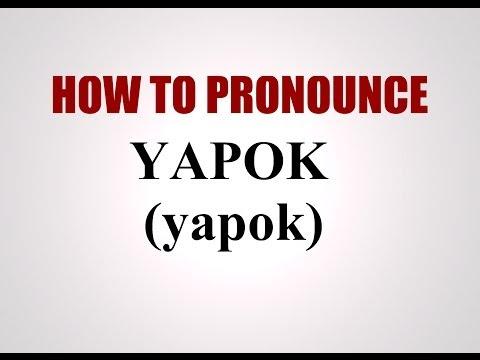 How To Pronounce Yapok