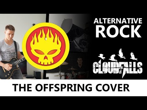The Offspring - The Kids Aren't Alright Cover By Cloudfalls