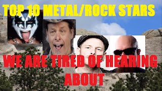 Top 10 Rock/Heavy Metal Superstars We're Tired of Hearing About in the Metal Press