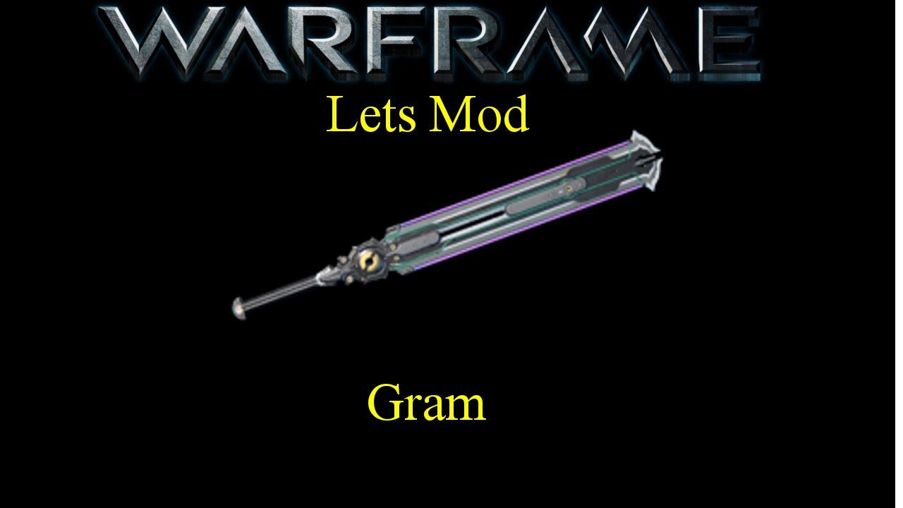 how to build gram warframe