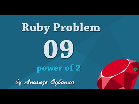 App Academy's Ruby problem: 09 Power of 2