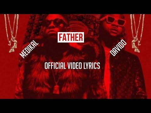 medikal---father-ft.-davido-official-video-(lyrics)