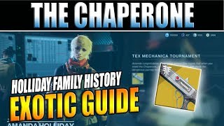 Destiny 2 | 'Holliday Family History' Guide - How to Get The Chaperone Exotic!