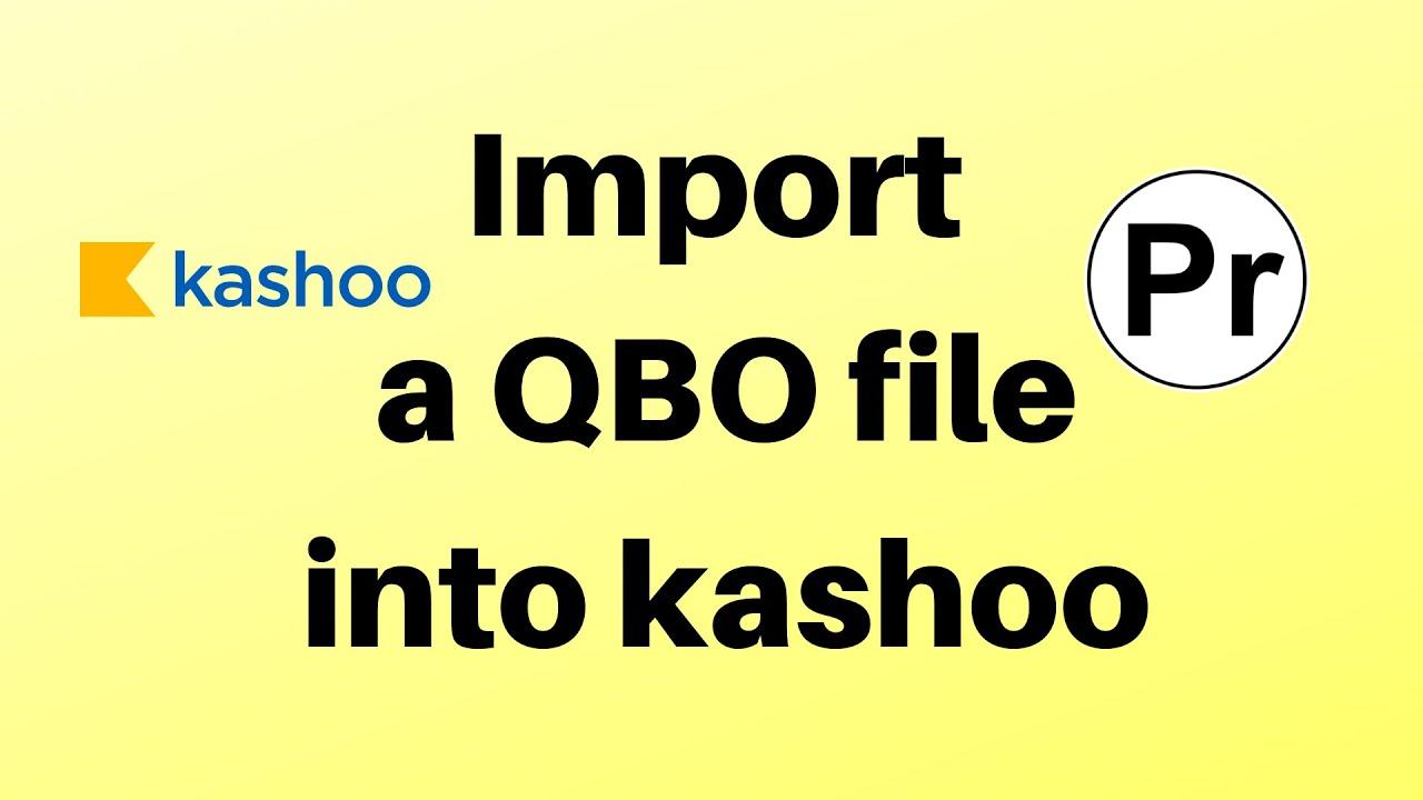 import qbo into kashoo