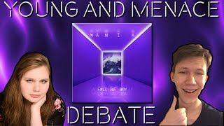 Fall Out Boy - Young and Menace DEBATE ( ft. Lucid Reviews )