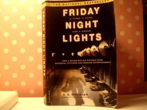 friday night lights book thesis About friday night lights: a town, a team, and a dream book pdf: this book is writen by hg bissinger this friday night lights: a town, a team, and a dream book is.