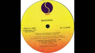 Holiday (Extended Remix) - Madonna