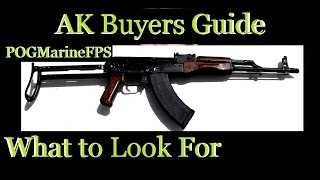 AK Buyers Guide - What To Look For - Inspect Before Purchase - Specially American Made