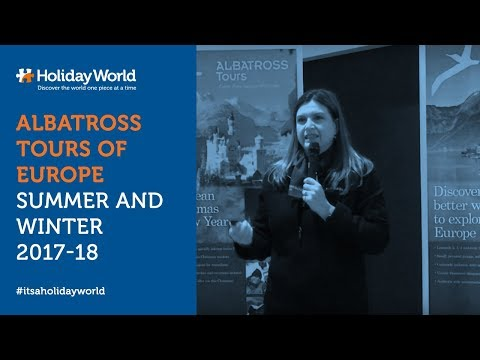 Albatross Tours of Europe - Summer and Winter 2017-18