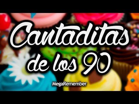 CANTADITAS de los 90 by DJ Kachu // Sonido Remember [HQ]