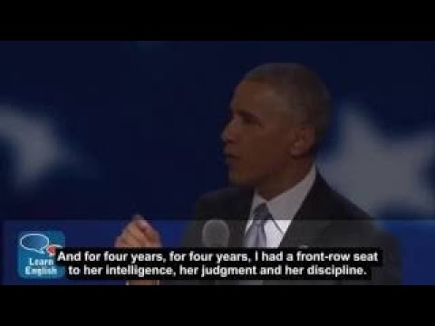 Learn English with Obama President Barack Obamas speech at the 2017 Democratic National C