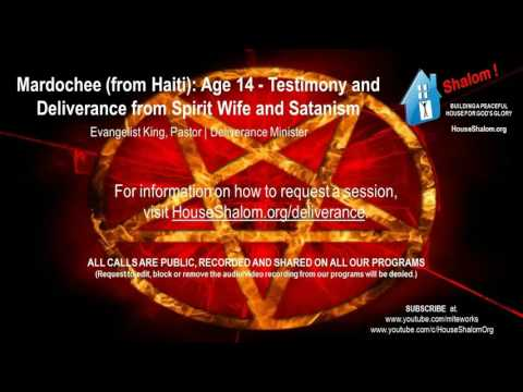 Mardouchee (from Haiti): Age 14 - Testimony and Deliverance from Spirit Wife and Satanism