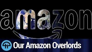 Amazon Wants to Rule the World