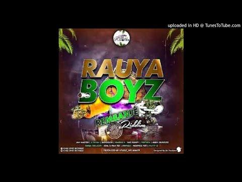 X Fayah - Matambaoga [Rauya Boyz Rembanje Riddim]